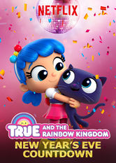 True and the Rainbow Kingdom: New Year's Eve Countdown Netflix AR (Argentina)